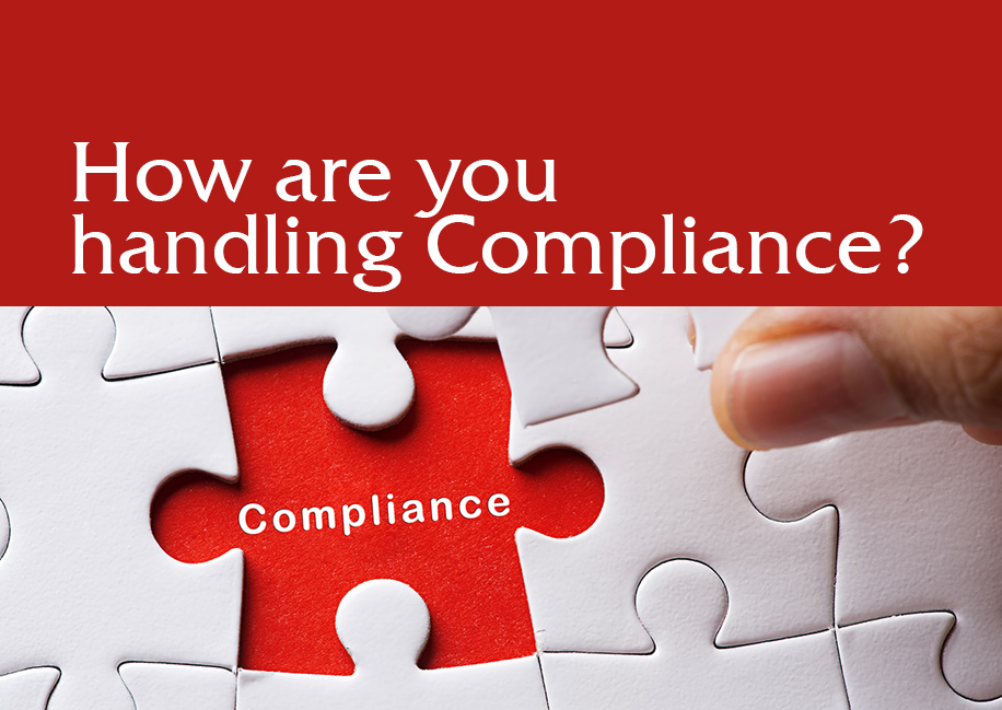 How are you handling Compliance?