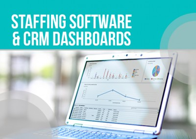 Staffing Software and CRM Dashboards: Why Your Staffing Company Needs It