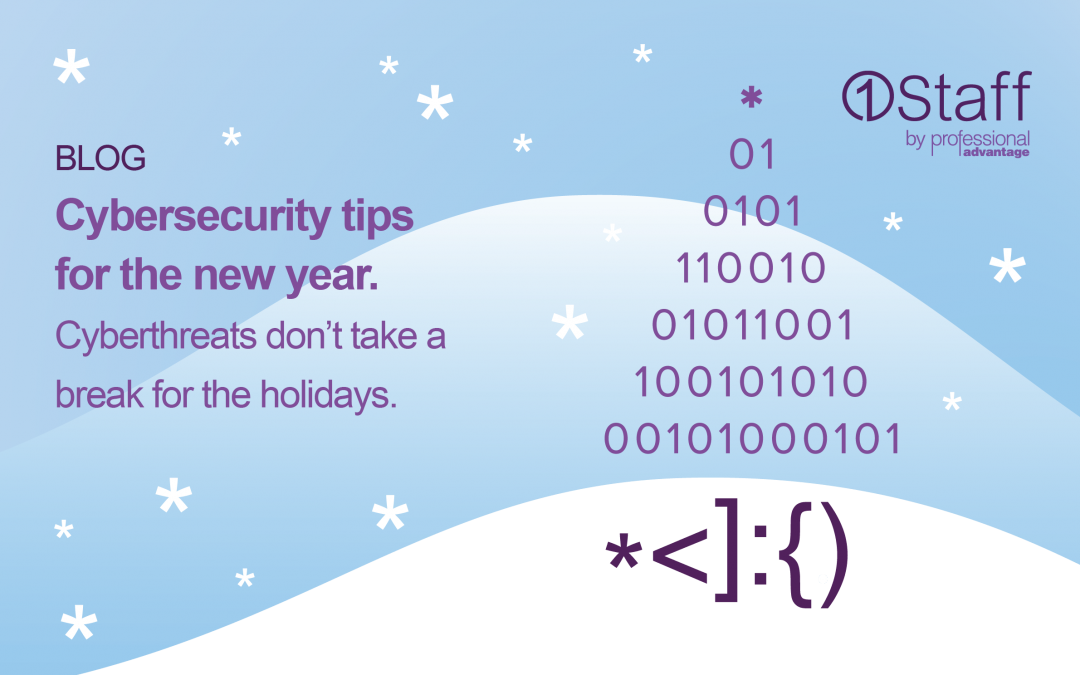 Cybersecurity tips for the new year.