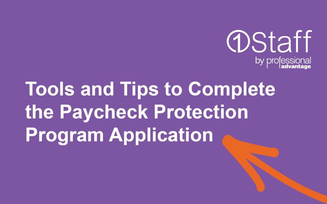 Tools and Tips to Complete the Paycheck Protection Program Application