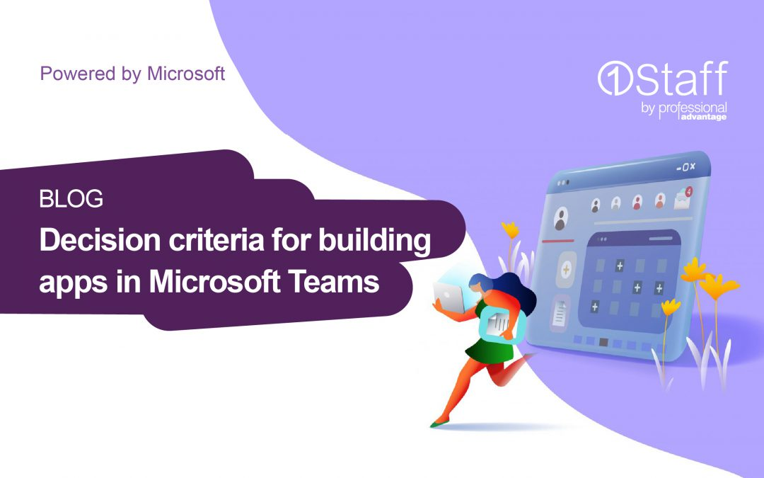Decision criteria for building apps in Microsoft Teams